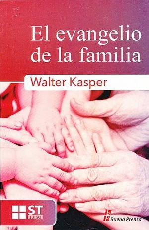 EVANGELIO DE LA FAMILIA, EL