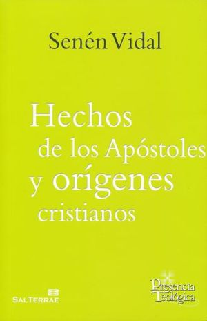HECHOS DE LOS APOSTOLES Y ORIGENES CRISTIANOS