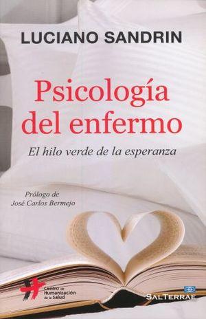 PSICOLOGIA DEL ENFERMO. EL HILO VERDE DE LA ESPERANZA