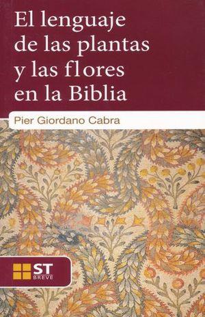 LENGUAJE DE LAS PLANTAS Y LAS FLORES EN LA BIBLIA, EL