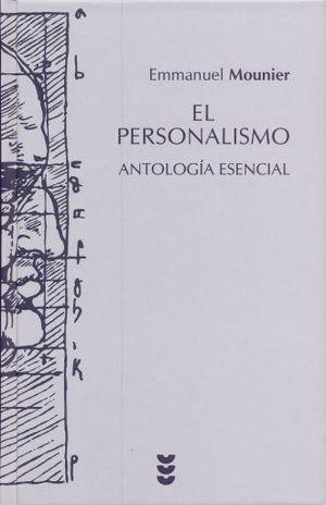 PERSONALISMO. ANTOLOGIA ESENCIAL / PD.