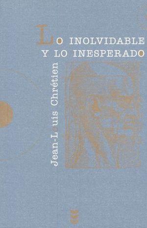 INOLVIDABLE Y LO INESPERADO, LO / 2 ED.