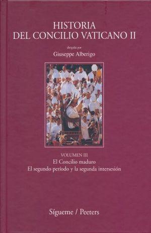 HISTORIA DEL CONCILIO VATICANO II / VOL. III EL CONCILIO MADURO EL SEGUNDO PERIODO Y LA SEGUNDA INTERSESION / PD.