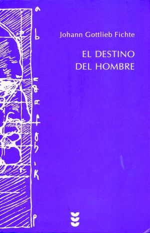 DESTINO DEL HOMBRE, EL