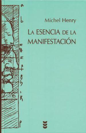 ESENCIA DE LA MANIFESTACION, LA