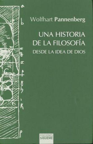 UNA HISTORIA DE LA FILOSOFIA. DESDE LA IDEA DE DIOS