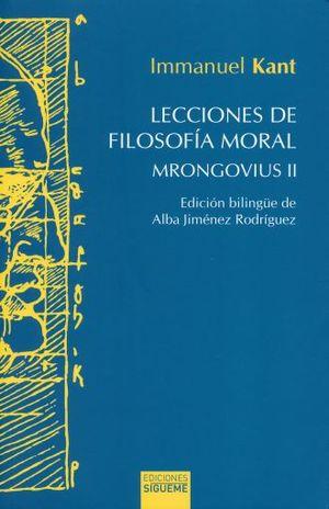 LECCIONES DE FILOSOFIA MORAL. MRONGOVIUS 2 / EDICION BILINGUE