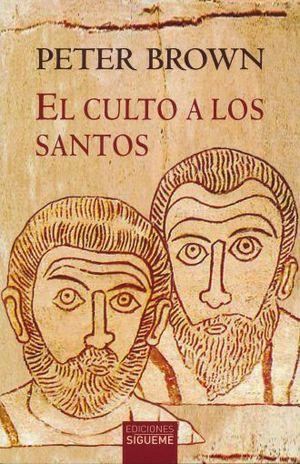 CULTO A LOS SANTOS, EL