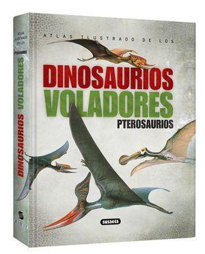 DINOSAURIOS VOLADORES. PTEROSAURIOS / ATLAS ILUSTRADO / PD.