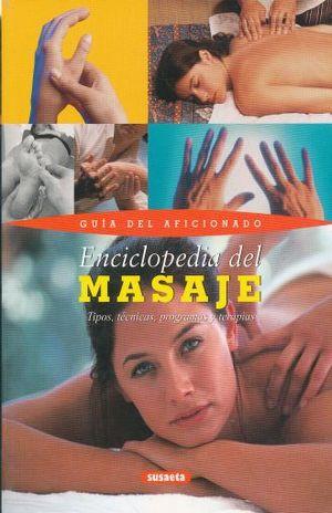 ENCICLOPEDIA DEL MASAJE. GUIA DEL AFICIONADO