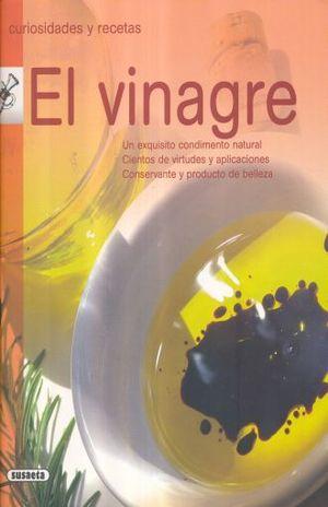 VINAGRE, EL. CURIOSIDADES Y RECETAS
