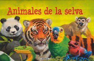 ANIMALES DE LA SELVA / PD.