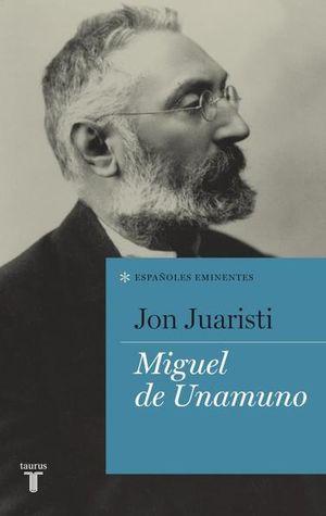 Españoles eminentes. Miguel de Unamuno