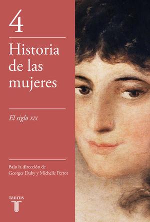 Historia de las mujeres 4. El siglo XIX