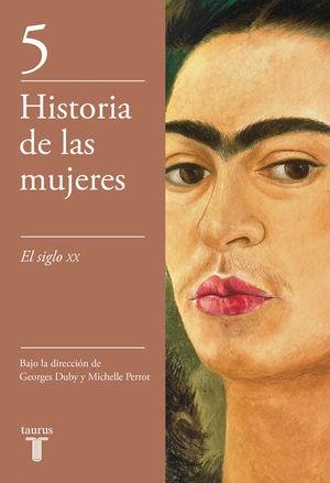 Historia de las mujeres 5. El siglo XX