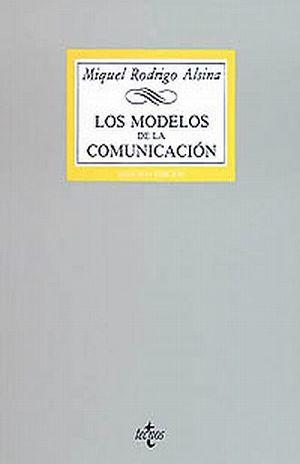 MODELOS DE LA COMUNICACION, LOS
