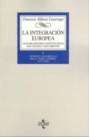 INTEGRACION EUROPEA, LA. ANALISIS HISTORICO INSTITUCIONAL CON TEXTOS Y DOCUMENTOS