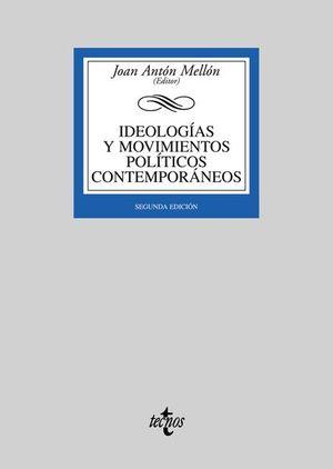IDEOLOGIAS Y MOVIMIENTOS POLITICOS CONTEMPORANEOS / 2 ED.