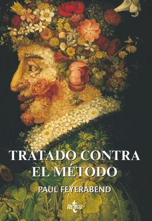 TRATADO CONTRA EL METODO / 6 ED.