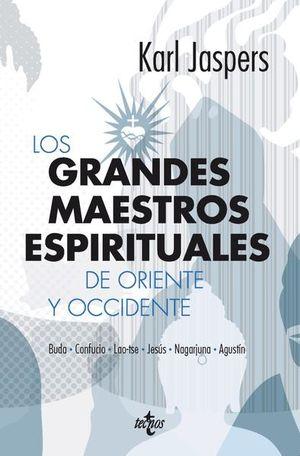 GRANDES MAESTROS ESPIRITUALES DE ORIENTE Y OCCIDENTE, LOS