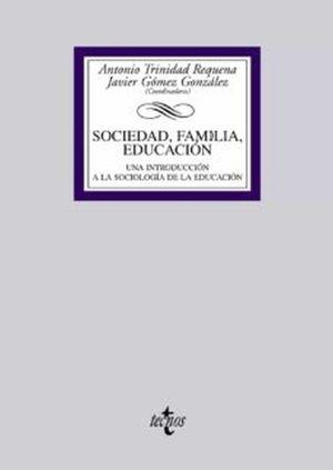 Sociedad, familia, educación. Una introducción a la sociología de la educación