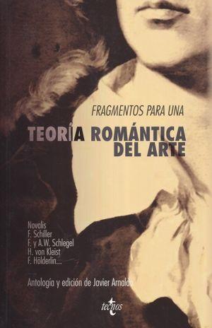 FRAGMENTOS PARA UNA TEORIA ROMANTICA DEL ARTE