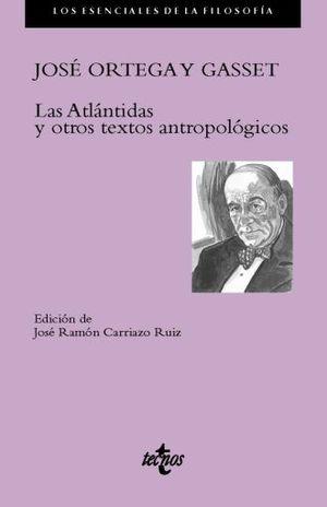 ATLANTIDAS Y OTROS TEXTOS ANTROPOLOGICOS, LAS