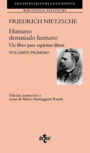 HUMANO DEMASIADO HUMANO. UN LIBRO PARA ESPIRITUS LIBRES / VOL. 1
