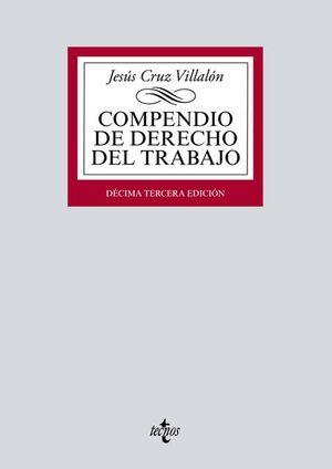 Compendio de Derecho del Trabajo / 13 ed.