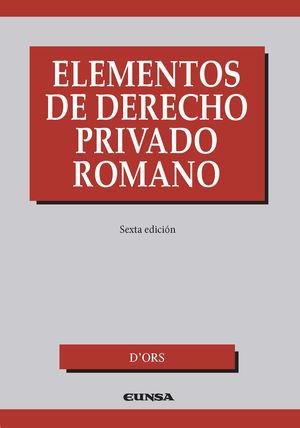 Elementos de derecho privado romano / 6 ed.