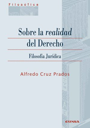 Sobre la realidad del Derecho. Filosofía jurídica