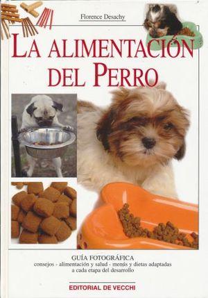 ALIMENTACION DEL PERRO, LA / PD.