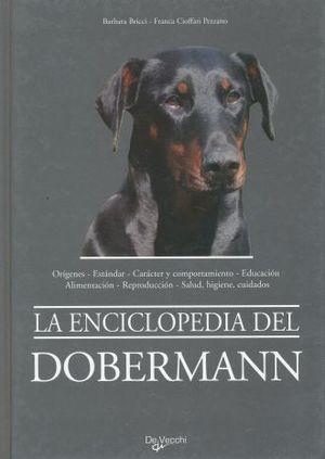 ENCICLOPEDIA DEL DOBERMANN, LA / PD.