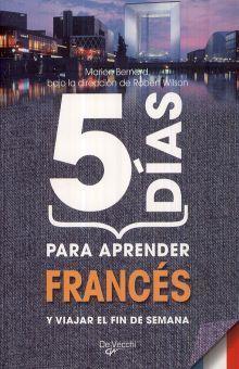 5 DIAS PARA APRENDER FRANCES Y VIAJAR EL FIN DE SEMANA