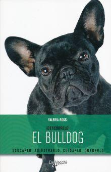 BULLDOG, EL (INCLUYE CD) / DESCUBRELO