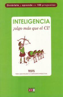 INTELIGENCIA ALGO MAS QUE EL CI. TEST PARA QUE EVALUES TU COEFICIENTE INTELECTUAL