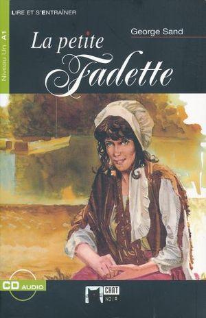 PETITE FADETTE, LA. (INCLUYE CD)