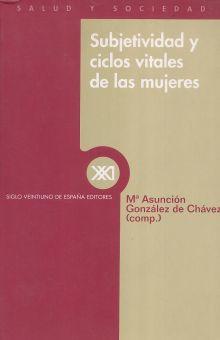 SUBJETIVIDAD Y CICLOS VITALES DE LAS MUJERES