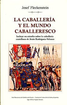 CABALLERIA Y EL MUNDO CABALLERESCO, LA / PD.