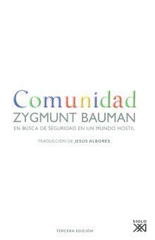 COMUNIDAD. EN BUSCA DE SEGURIDAD EN UN MUNDO HOSTIL