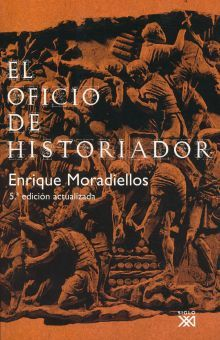 OFICIO DE HISTORIADOR, EL / 5 ED.