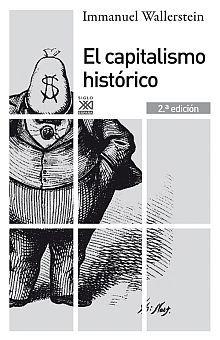 CAPITALISMO HISTORICO, EL / 2 ED.