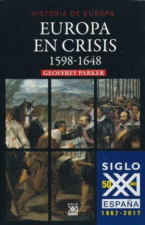 EUROPA EN CRISIS 1598 - 1646 / HISTORIA DE EUROPA