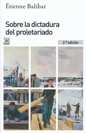SOBRE LA DICTADURA DEL PROLETARIADO / 2 ED.