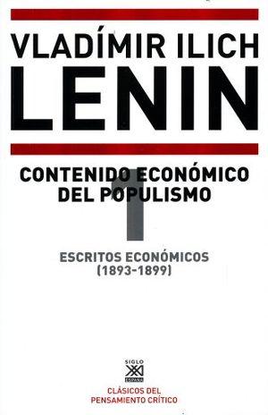 ESCRITOS ECONOMICOS (1893 - 1899) / VOL. 1. CONTENIDO ECONOMICO DEL POPULISMO