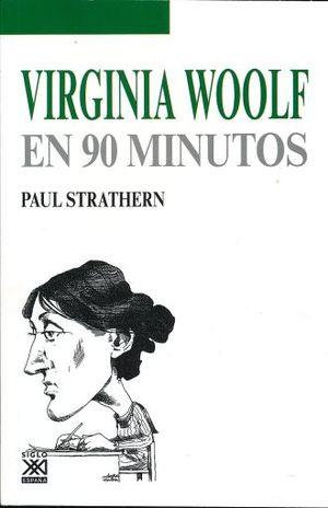VIRGINA WOOLF EN 90 MINUTOS
