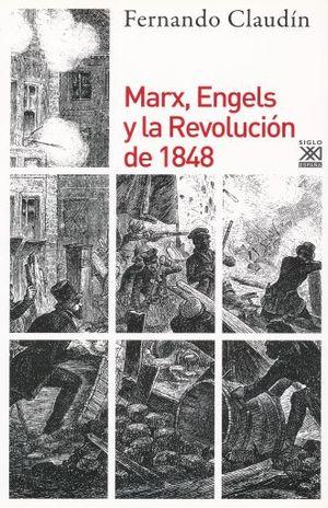MARX ENGELS Y LA REVOLUCIÓN DE 1848
