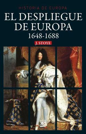 DESPLIEGUE DE EUROPA, EL. 1648-1688