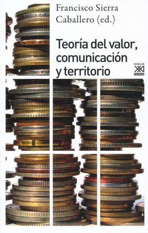 TEORIA DEL VALOR COMUNICACION Y TERRITORIO