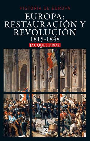 Europa: Restauración y revolución 1815-1848